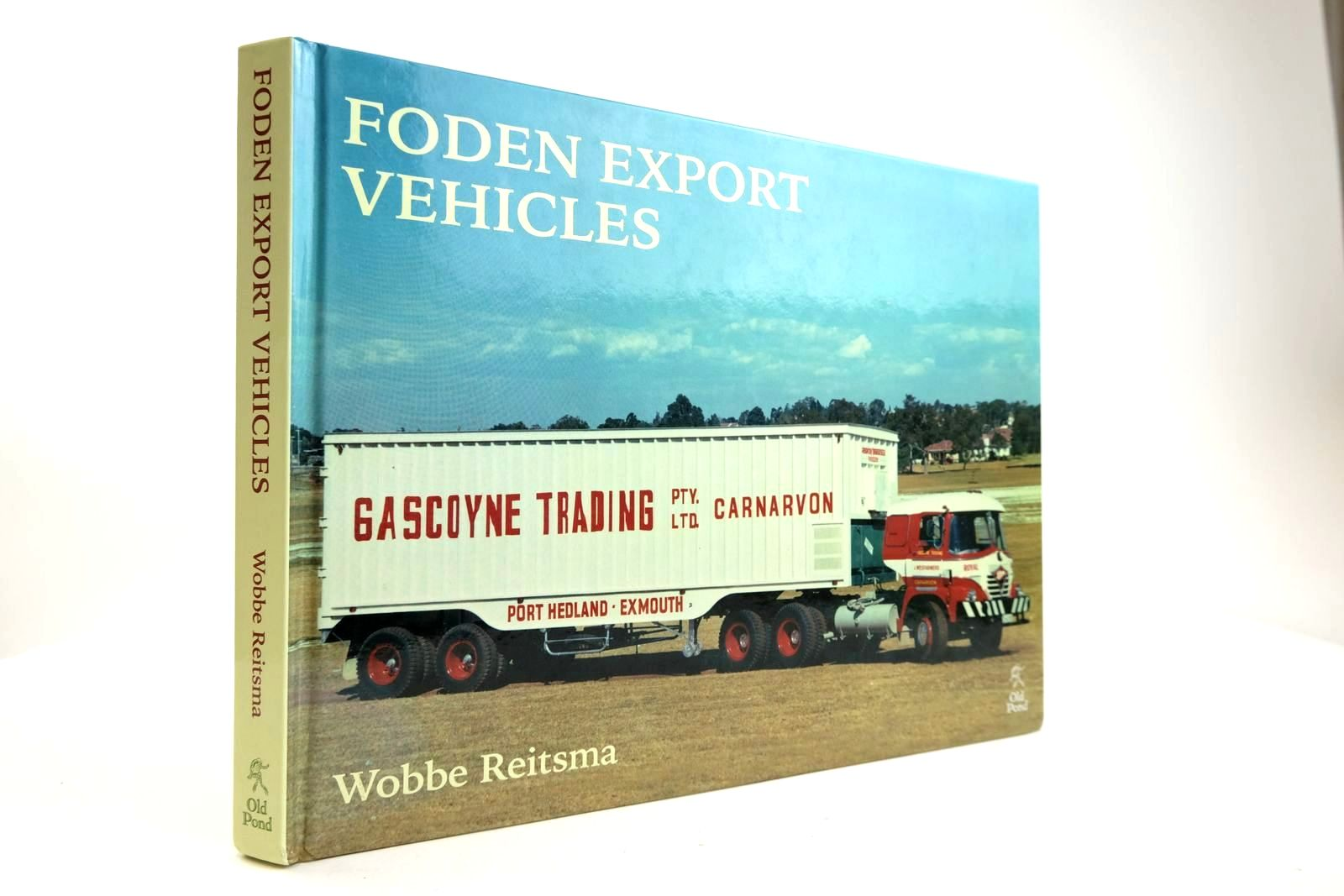 Photo of FODEN EXPORT VEHICLES written by Reitsma, Wobbe published by Old Pond Publishing (STOCK CODE: 2132855)  for sale by Stella & Rose's Books