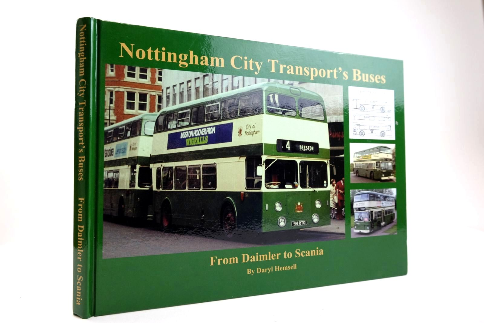Photo of NOTTINGHAM CITY TRANSPORT'S BUSES FROM DAIMLER TO SCANIA written by Hensell, Daryl published by Next Stop Productions (STOCK CODE: 2132856)  for sale by Stella & Rose's Books
