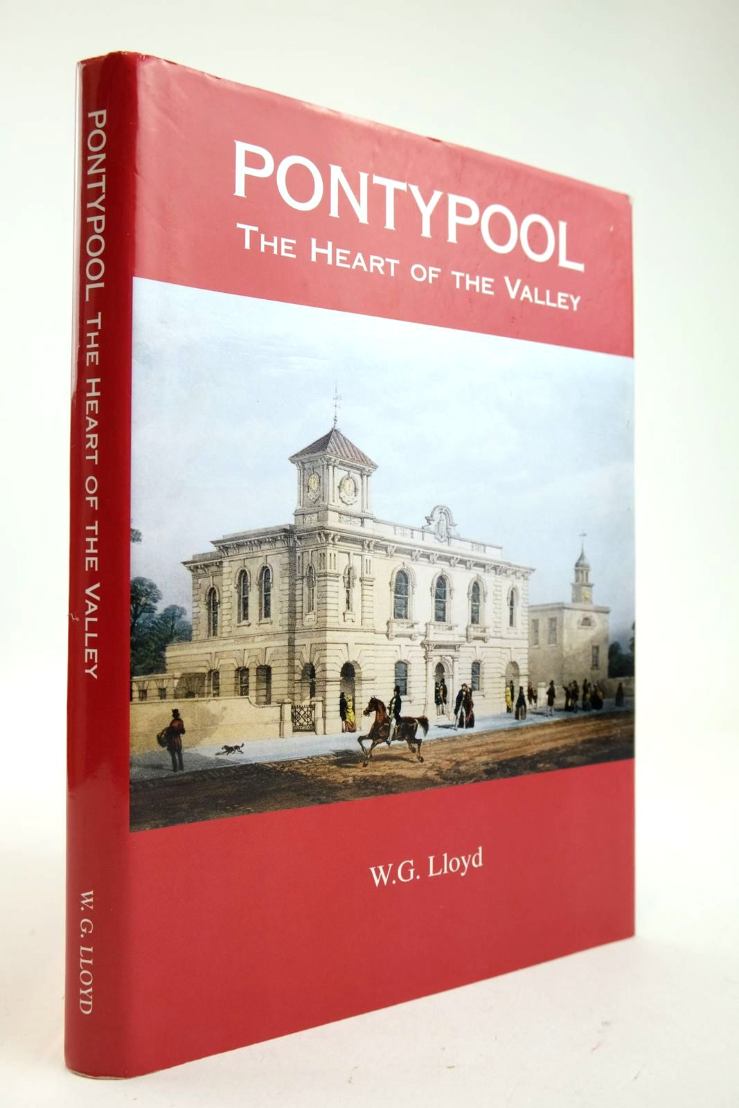 Photo of PONTYPOOL THE HEART OF THE VALLEY written by Lloyd, W.G. published by W.G. Lloyd (STOCK CODE: 2132878)  for sale by Stella & Rose's Books