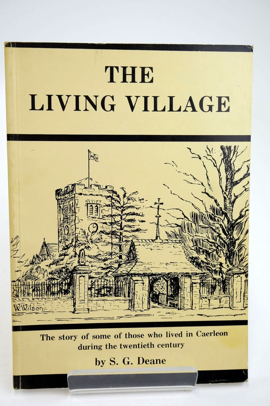 Photo of THE LIVING VILLAGE written by Deane, S.G. published by Village Publishing (STOCK CODE: 2132884)  for sale by Stella & Rose's Books