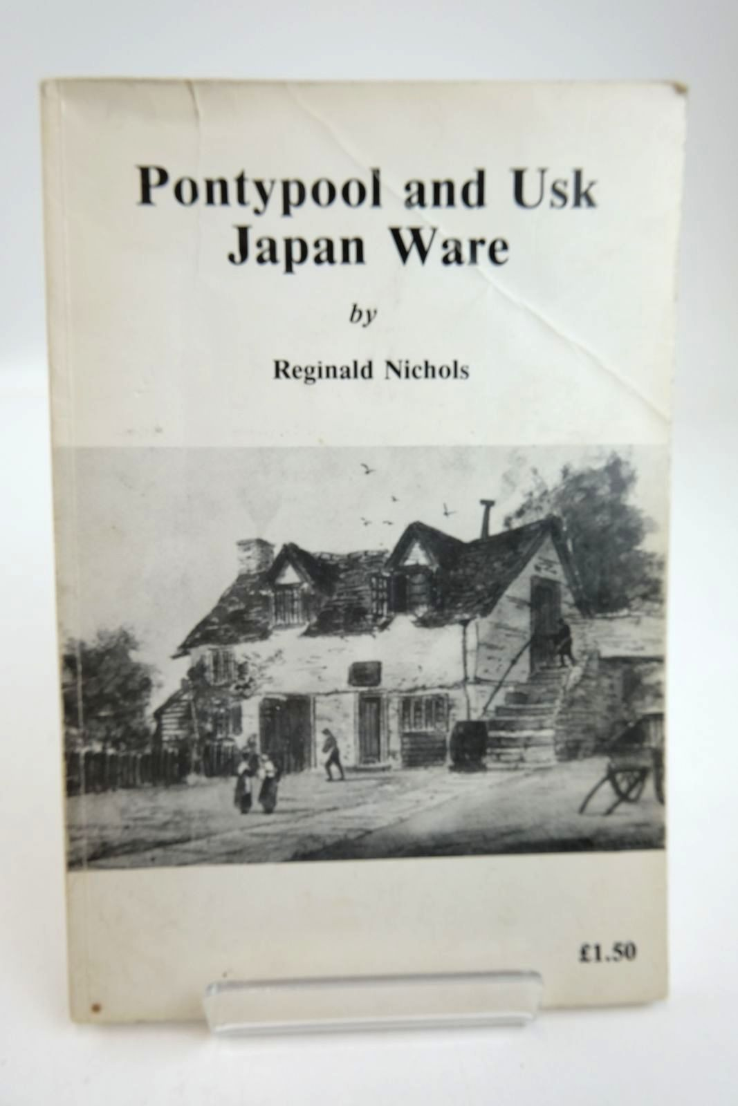 Photo of PONTYPOOL AND USK JAPAN WARE written by Nichols, Reginald published by Reginald Nichols (STOCK CODE: 2132885)  for sale by Stella & Rose's Books