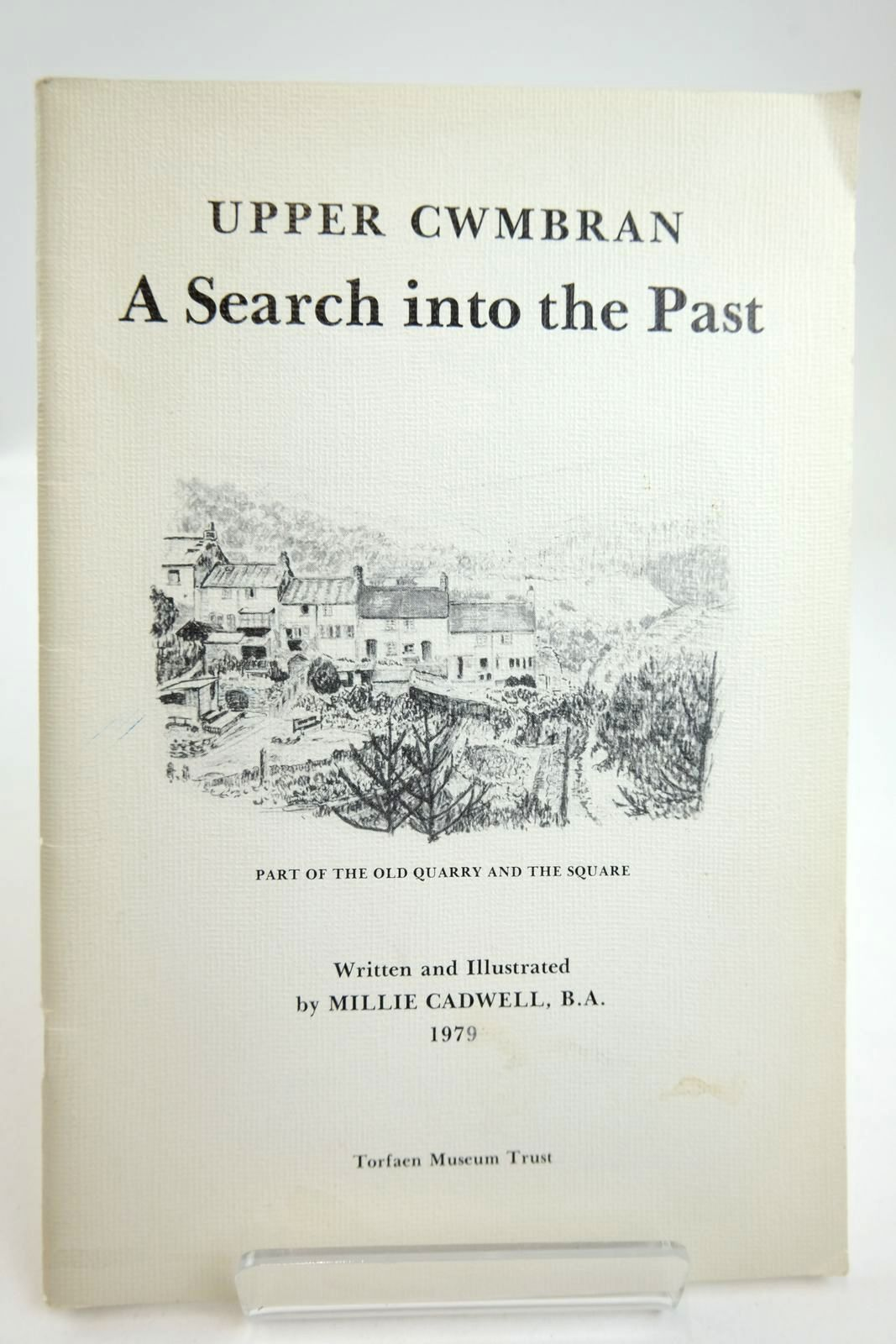 Photo of UPPER CWMBRAN A SEARCH INTO THE PAST written by Cadwell, Millie illustrated by Cadwell, Millie published by Torfaen Museum Trust (STOCK CODE: 2132886)  for sale by Stella & Rose's Books