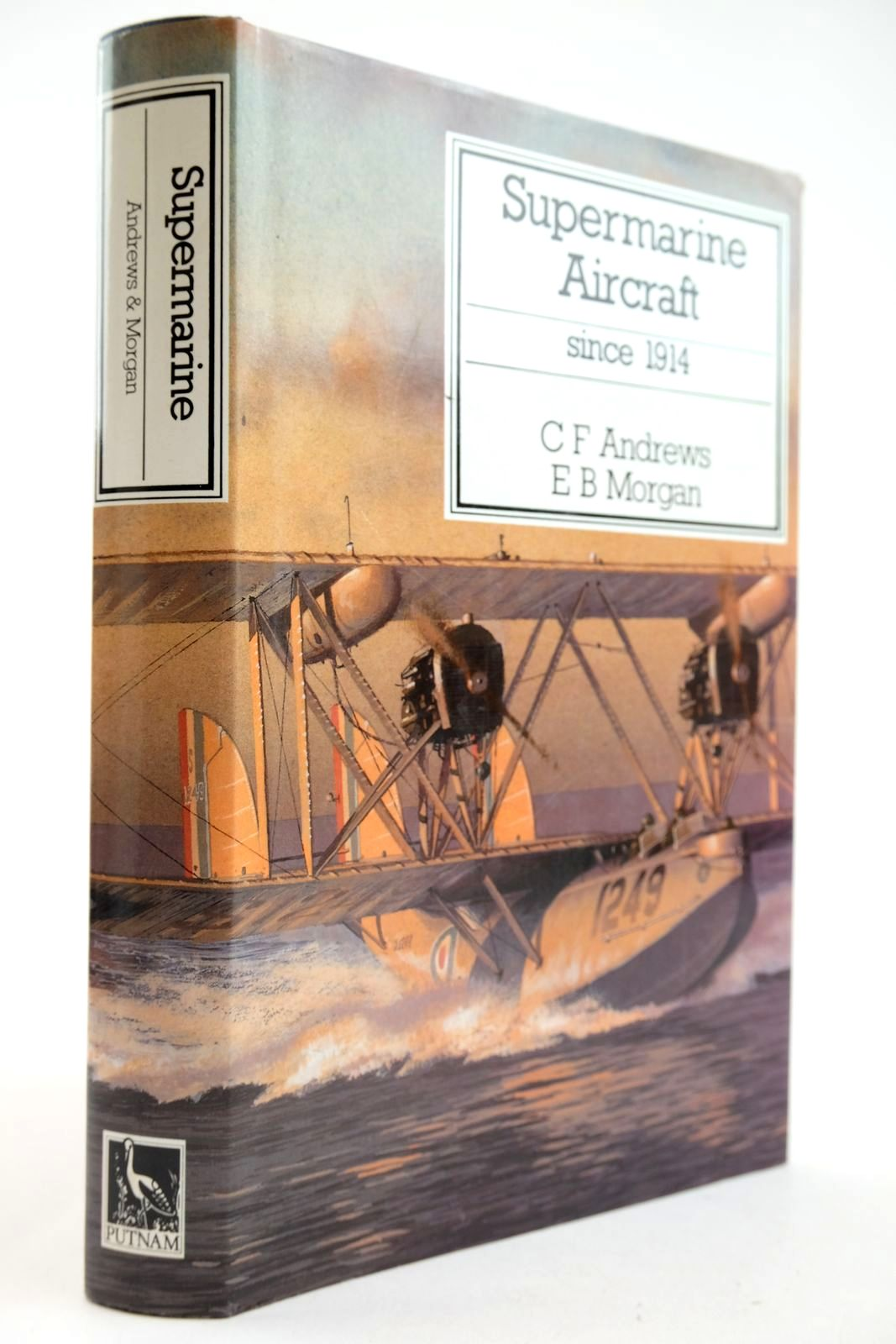 Photo of SUPERMARINE AIRCRAFT SINCE 1914 written by Andrews, C.F. Morgan, E.B. published by Putnam (STOCK CODE: 2132894)  for sale by Stella & Rose's Books