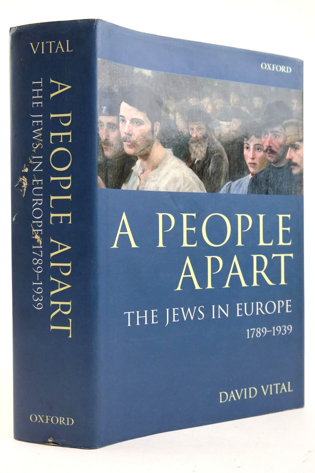 Photo of A PEOPLE APART THE JEWS IN EUROPE 1789-1939 written by Vital, David published by Oxford University Press (STOCK CODE: 2132936)  for sale by Stella & Rose's Books