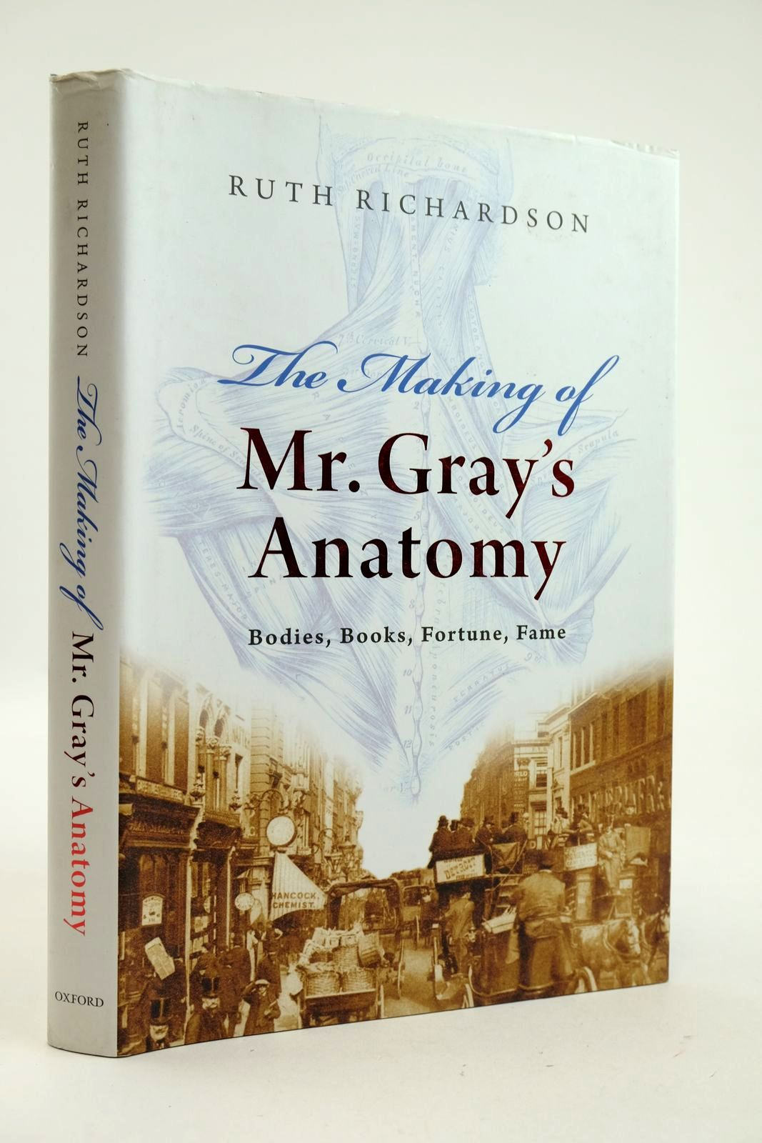 Photo of THE MAKING OF MR. GRAY'S ANATOMY written by Richardson, Ruth published by Oxford University Press (STOCK CODE: 2132946)  for sale by Stella & Rose's Books