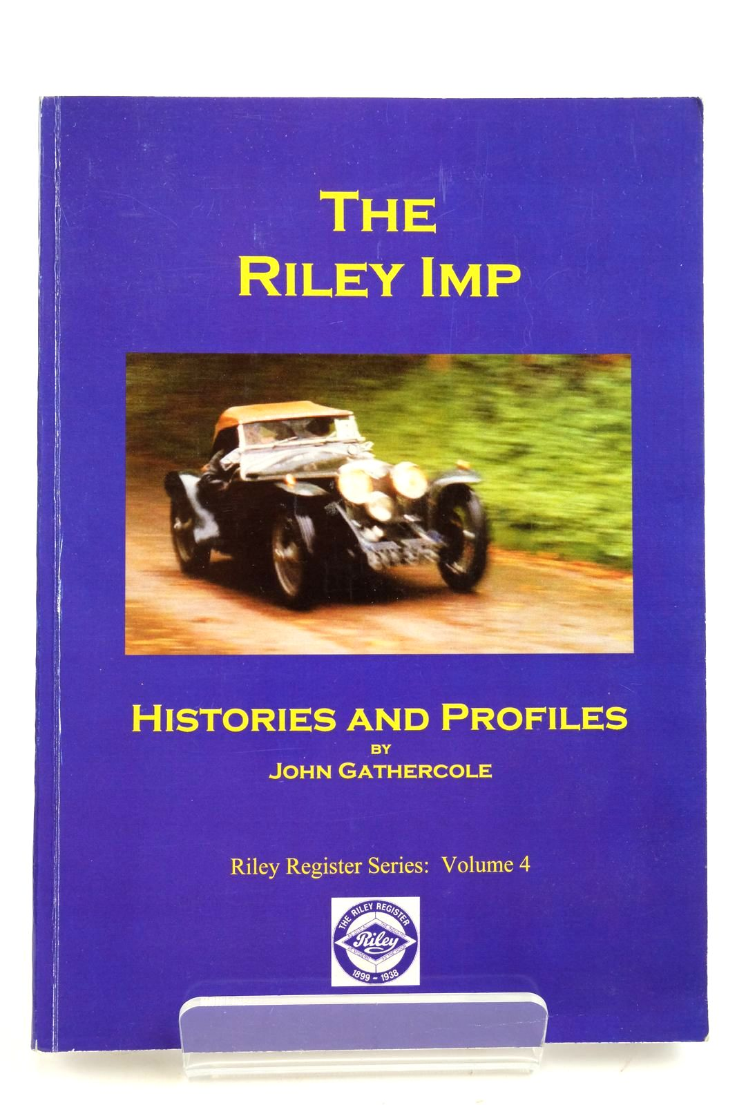 Photo of THE RILEY IMP HISTORIES AND PROFILES written by Gathercole, John published by Wisteria Cottage Publishing Ltd (STOCK CODE: 2132974)  for sale by Stella & Rose's Books