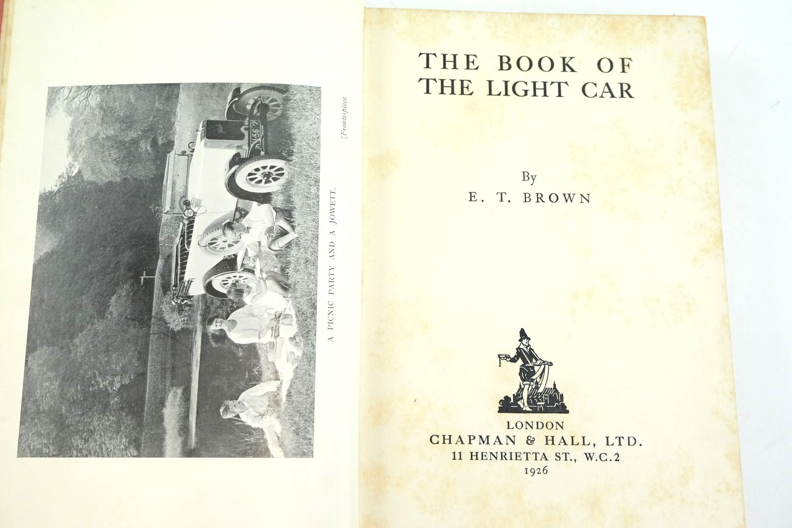 Photo of THE BOOK OF THE LIGHT CAR written by Brown, E.T. published by Chapman & Hall Ltd (STOCK CODE: 2132975)  for sale by Stella & Rose's Books