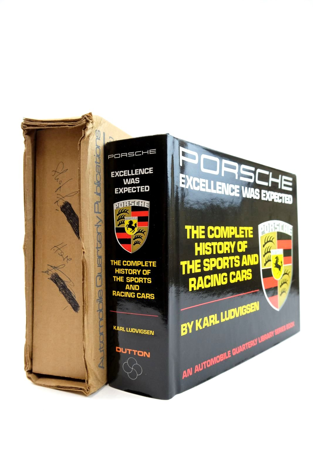 Photo of PORSCHE EXCELLENCE WAS EXPECTED THE COMPLETE HISTORY OF THE SPORTS AND RACING CARS written by Ludvigsen, Karl published by E.P. Dutton & Co. Inc. (STOCK CODE: 2132976)  for sale by Stella & Rose's Books