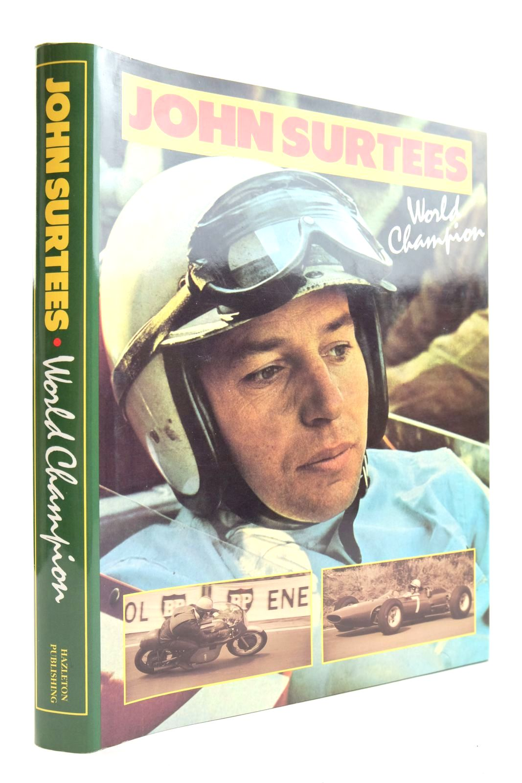 Photo of JOHN SURTEES WORLD CHAMPION written by Surtees, John Henry, Alan published by Hazleton Publishing (STOCK CODE: 2132980)  for sale by Stella & Rose's Books