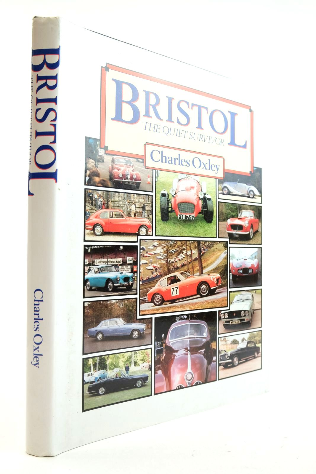 Photo of BRISTOL THE QUIET SURVIVOR written by Oxley, Charles published by Oxley-Sidey Publications (STOCK CODE: 2132981)  for sale by Stella & Rose's Books