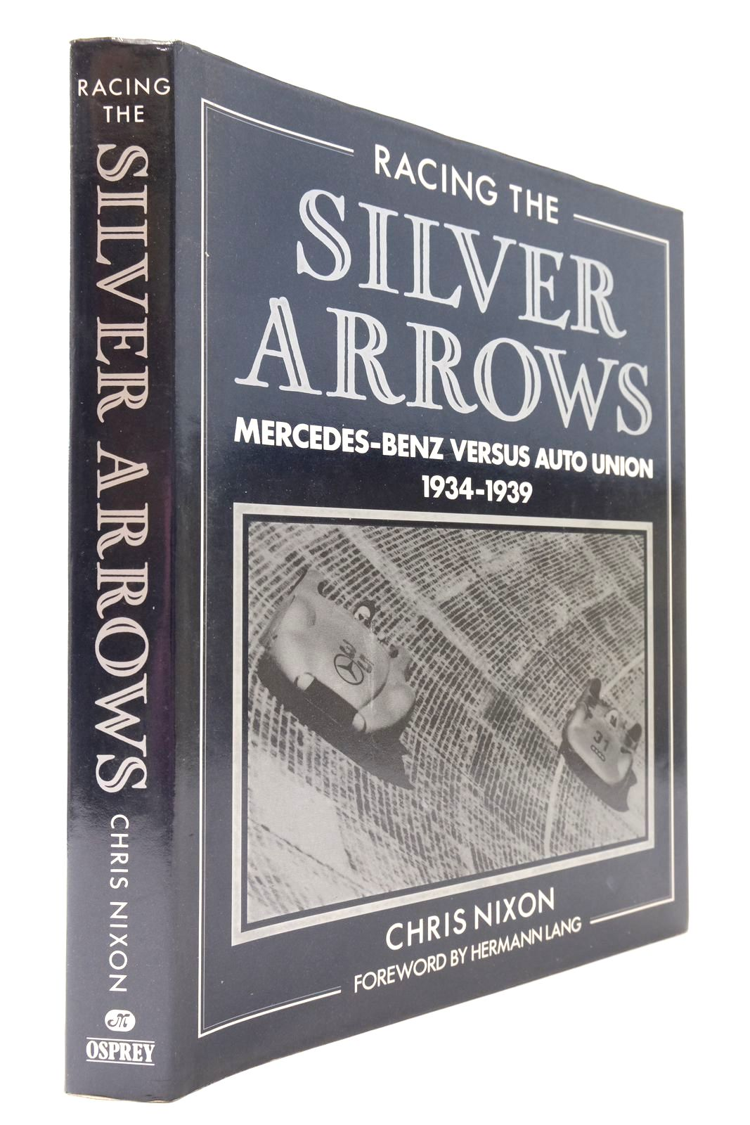 Photo of RACING THE SILVER ARROWS written by Nixon, Chris published by Osprey Publishing (STOCK CODE: 2132984)  for sale by Stella & Rose's Books