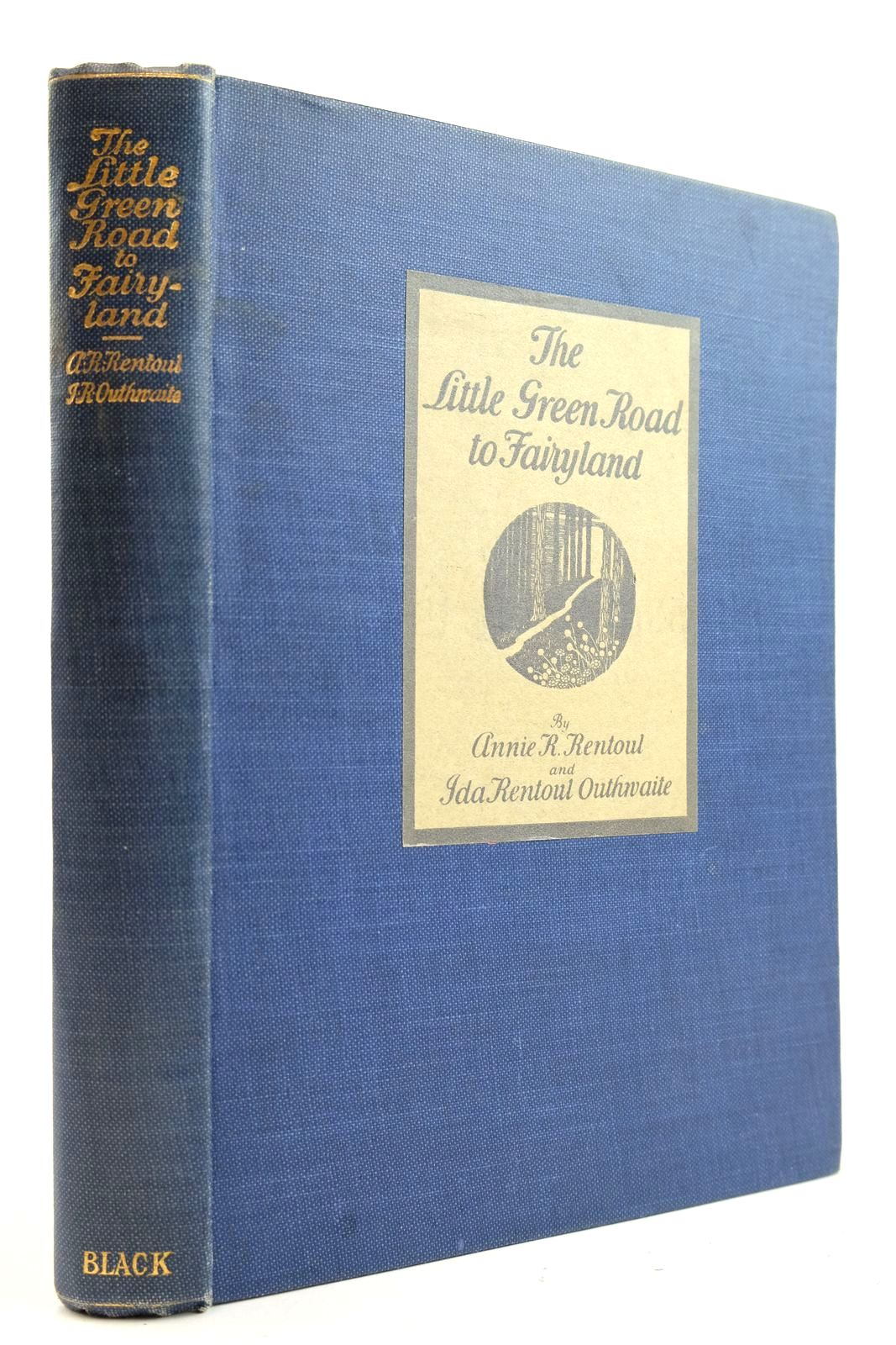 Photo of THE LITTLE GREEN ROAD TO FAIRYLAND written by Rentoul, Annie R. illustrated by Outhwaite, Ida Rentoul published by A. & C. Black Ltd. (STOCK CODE: 2132992)  for sale by Stella & Rose's Books