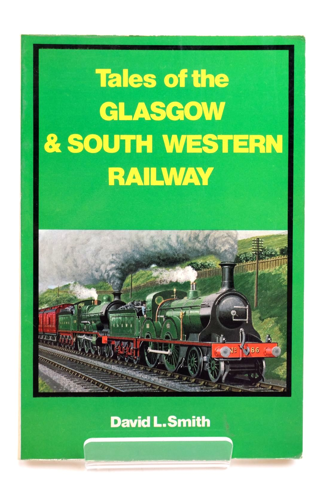 Photo of TALES OF THE GLASGOW AND SOUTH WESTERN RAILWAY- Stock Number: 2133010