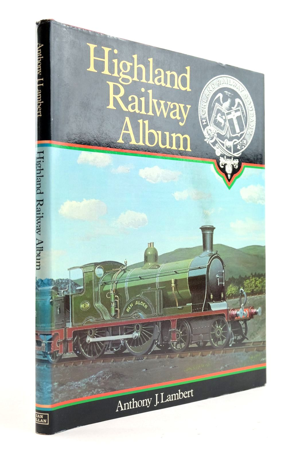 Photo of HIGHLAND RAILWAY ALBUM written by Lambert, Anthony J. published by Ian Allan (STOCK CODE: 2133014)  for sale by Stella & Rose's Books