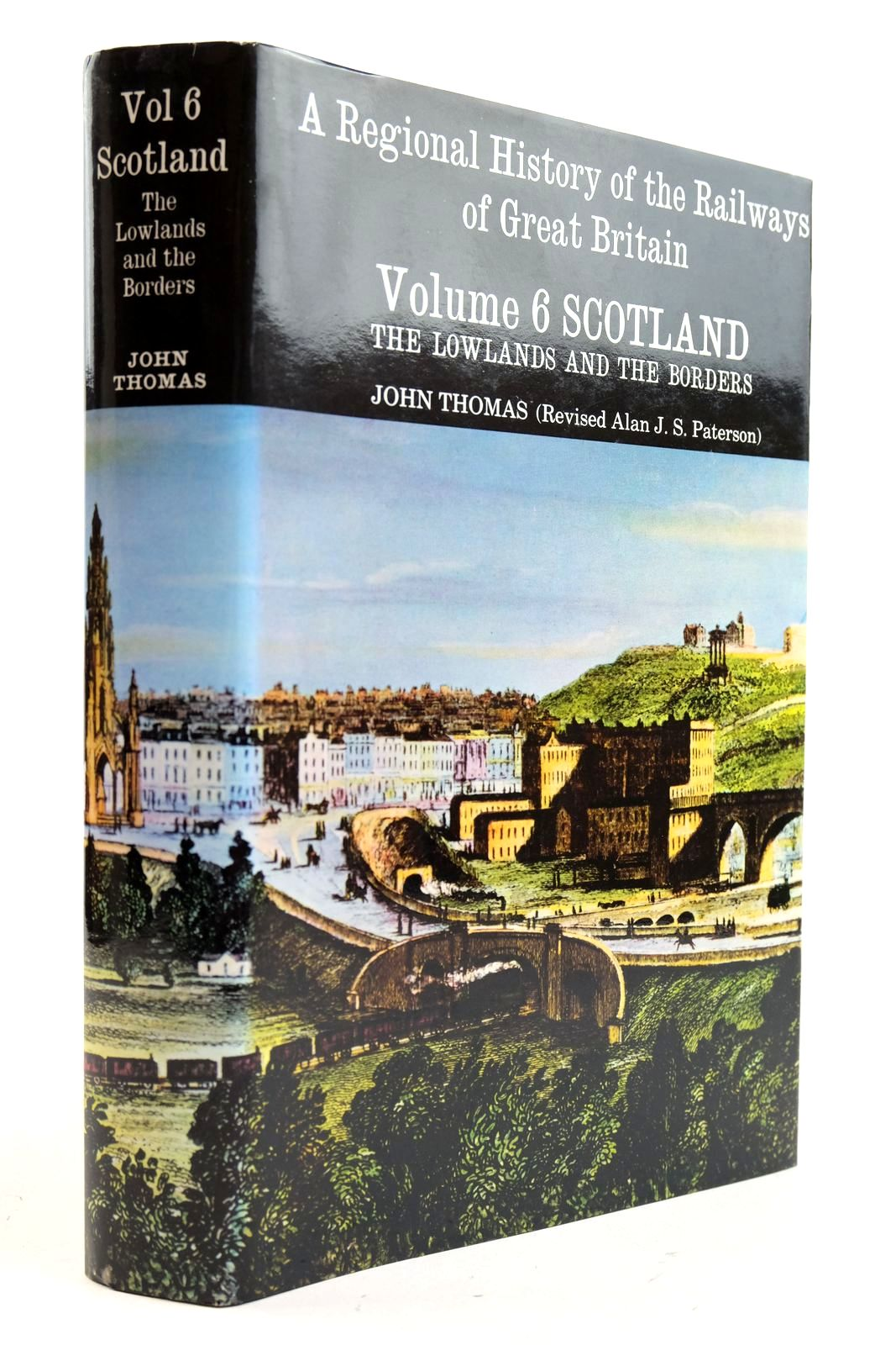 Photo of A REGIONAL HISTORY OF THE RAILWAYS OF GREAT BRITAIN VOLUME VI SCOTLAND THE LOWLANDS AND THE BORDERS written by Thomas, John published by David St John Thomas, David & Charles (STOCK CODE: 2133020)  for sale by Stella & Rose's Books