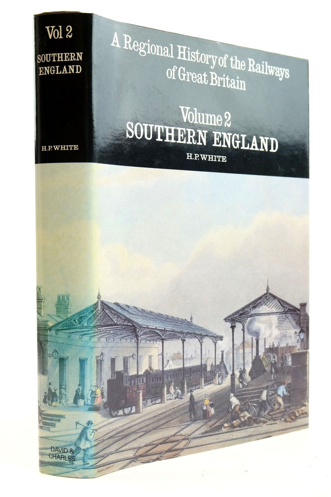 Photo of A REGIONAL HISTORY OF THE RAILWAYS OF GREAT BRITAIN VOLUME II SOUTHERN ENGLAND written by White, H.P. published by David & Charles (STOCK CODE: 2133021)  for sale by Stella & Rose's Books