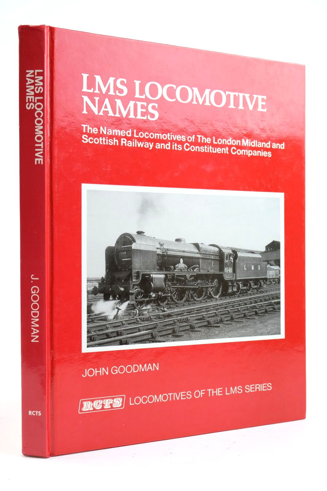 Photo of LMS LOCOMOTIVE NAMES written by Goodman, John published by The Railway Correspondence And Travel Society (STOCK CODE: 2133037)  for sale by Stella & Rose's Books