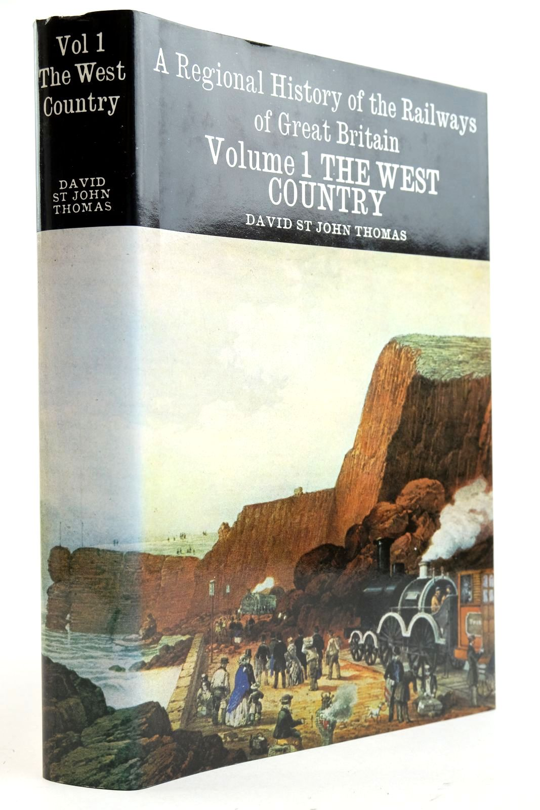 Photo of A REGIONAL HISTORY OF THE RAILWAYS OF GREAT BRITAIN VOLUME I THE WEST COUNTRY written by Thomas, David St John published by David & Charles (STOCK CODE: 2133039)  for sale by Stella & Rose's Books