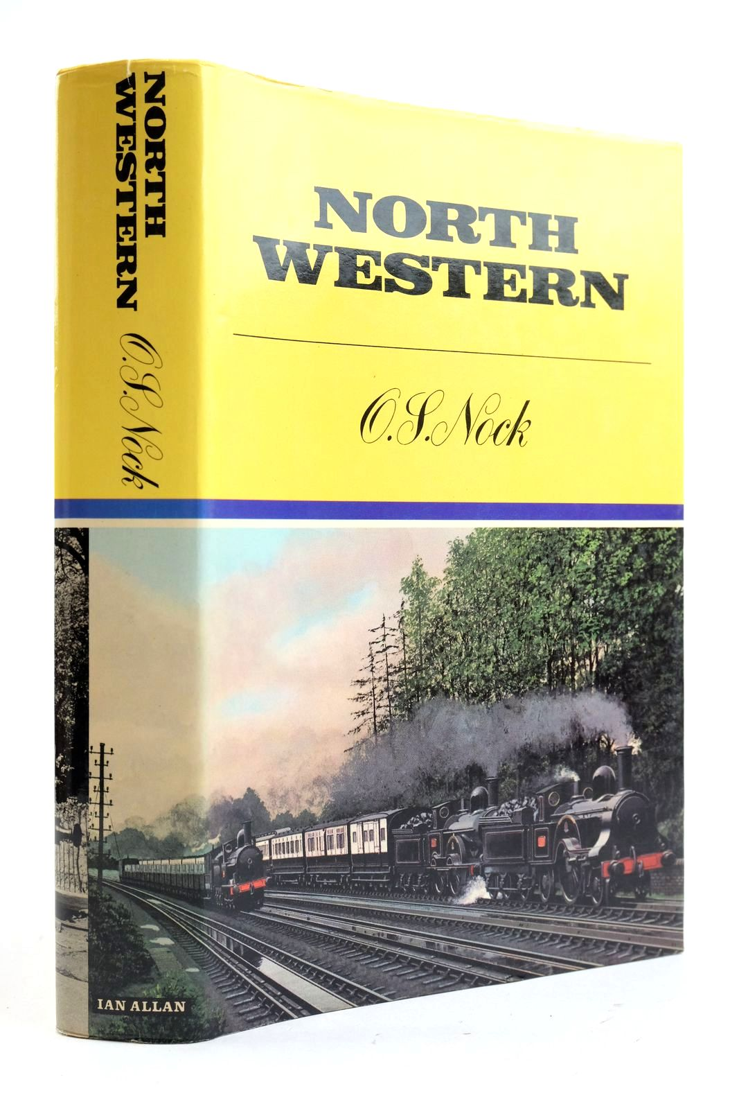 Photo of NORTH WESTERN A SAGA OF THE PREMIER LINE OF GREAT BRITAIN: 1846-1922 written by Nock, O.S. published by Ian Allan (STOCK CODE: 2133043)  for sale by Stella & Rose's Books