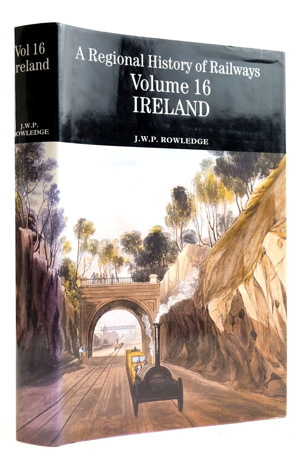 Photo of A REGIONAL HISTORY OF RAILWAYS VOLUME 16 IRELAND written by Rowledge, J.W.P. published by Atlantic Transport Publishers (STOCK CODE: 2133047)  for sale by Stella & Rose's Books