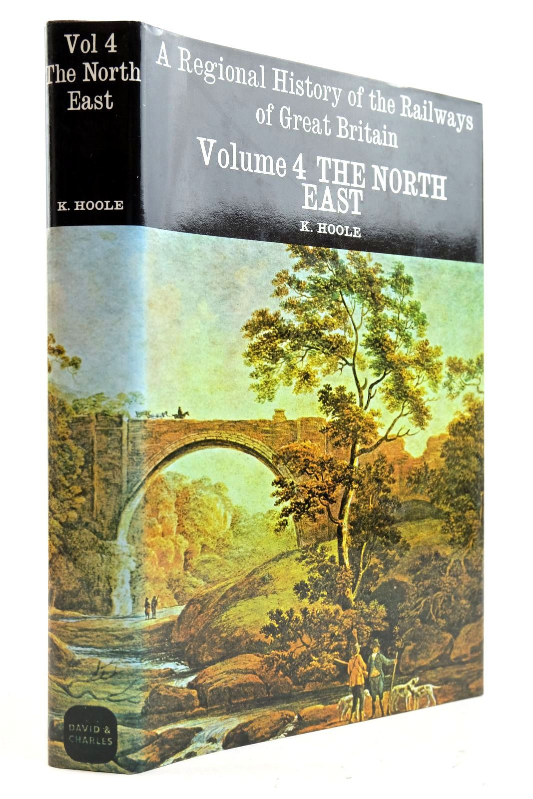 Photo of A REGIONAL HISTORY OF THE RAILWAYS OF GREAT BRITAIN VOLUME IV THE NORTH EAST written by Hoole, Ken published by David St John Thomas, David & Charles (STOCK CODE: 2133051)  for sale by Stella & Rose's Books
