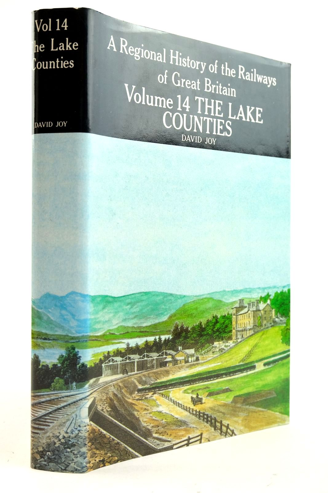 Photo of A REGIONAL HISTORY OF THE RAILWAYS OF GREAT BRITAIN VOLUME XIV THE LAKE COUNTIES written by Joy, David published by David & Charles (STOCK CODE: 2133058)  for sale by Stella & Rose's Books