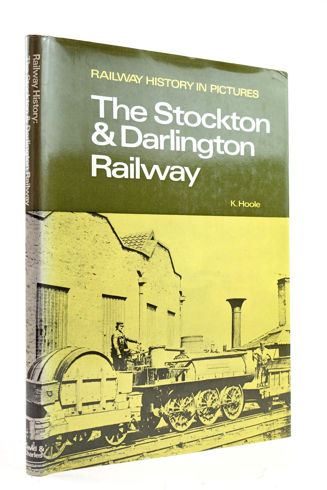 Photo of RAILWAY HISTORY IN PICTURES: THE STOCKTON & DARLINGTON RAILWAY- Stock Number: 2133063