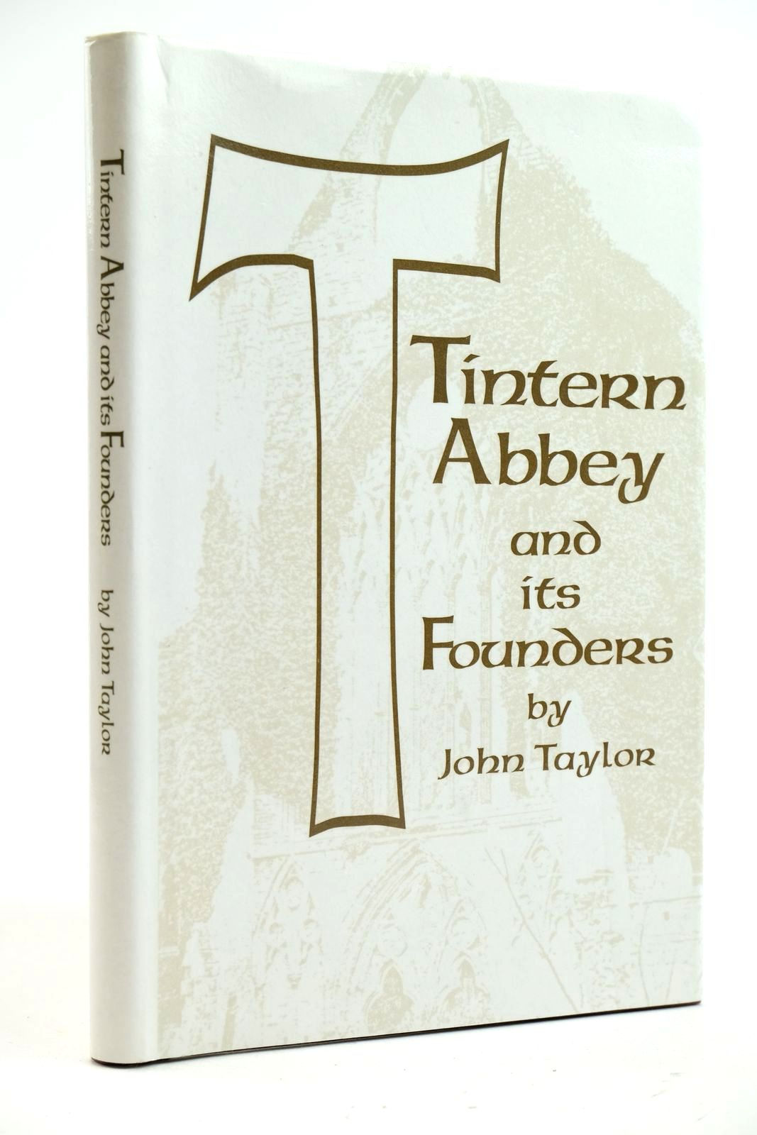 Photo of TINTERN ABBEY AND ITS FOUNDERS written by Taylor, John published by Gwent County Council (STOCK CODE: 2133072)  for sale by Stella & Rose's Books