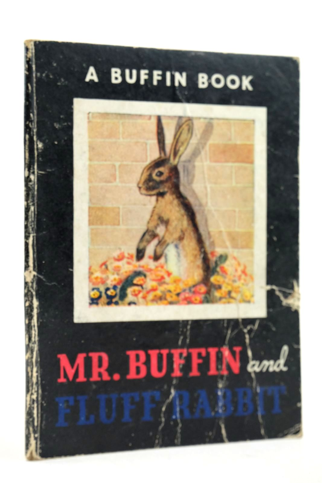 Photo of MR. BUFFIN AND FLUFF RABBIT written by Hartman, Robert illustrated by Hartman, Robert published by Morrison & Gibb Ltd. (STOCK CODE: 2133081)  for sale by Stella & Rose's Books