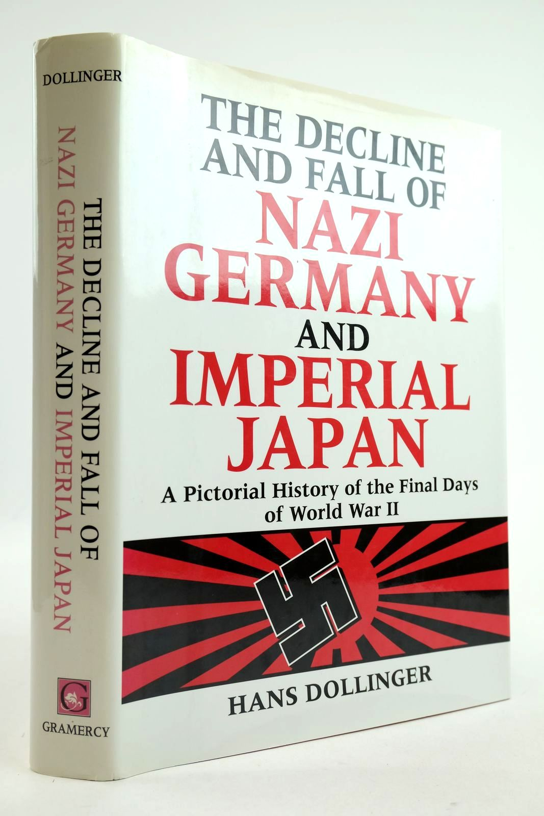Photo of THE DECLINE AND FALL OF NAZI GERMANY AND IMPERIAL JAPAN- Stock Number: 2133088