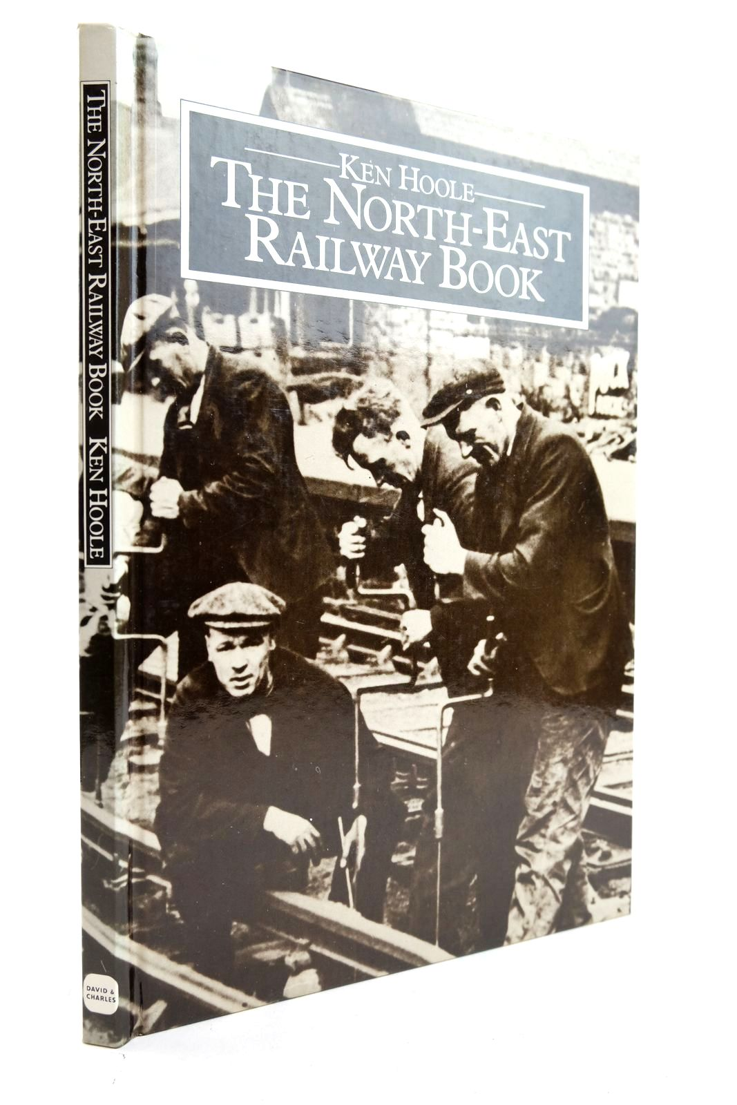 Photo of THE NORTH EAST RAILWAY BOOK written by Hoole, Ken published by David & Charles (STOCK CODE: 2133105)  for sale by Stella & Rose's Books