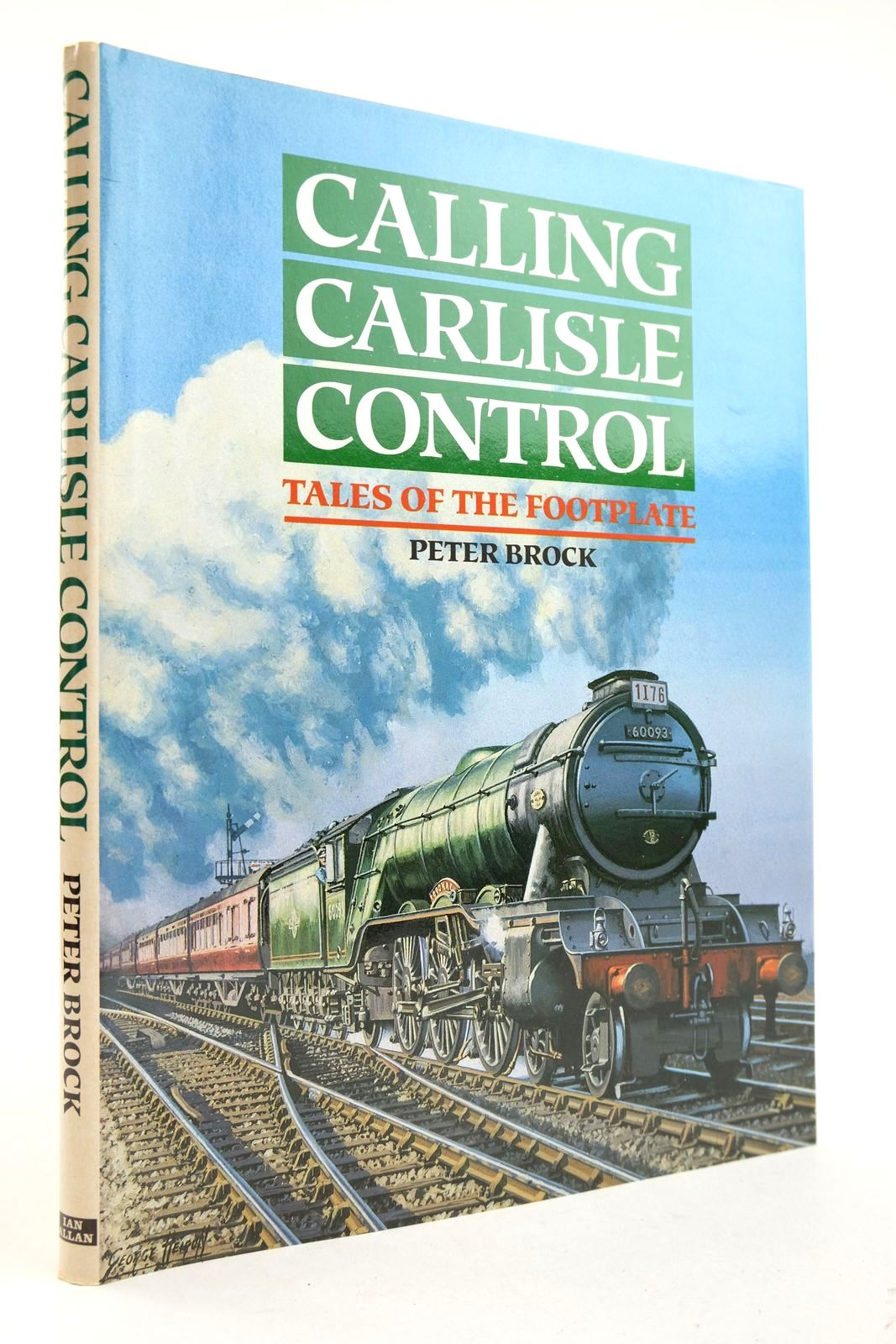 Photo of CALLING CARLISLE CONTROL written by Brock, Peter published by Ian Allan (STOCK CODE: 2133108)  for sale by Stella & Rose's Books