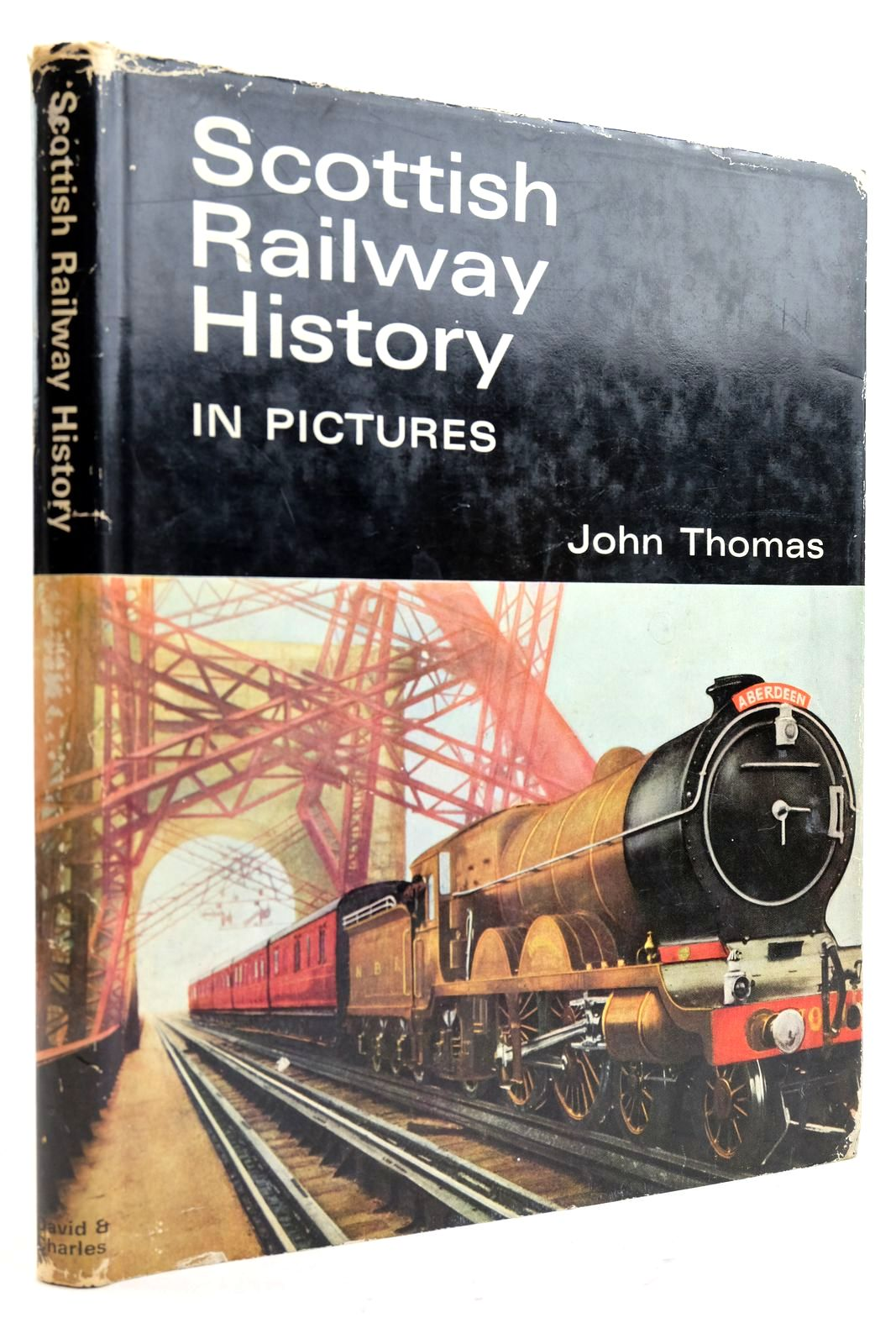 Photo of SCOTTISH RAILWAY HISTORY IN PICTURES written by Thomas, John published by David & Charles (STOCK CODE: 2133124)  for sale by Stella & Rose's Books