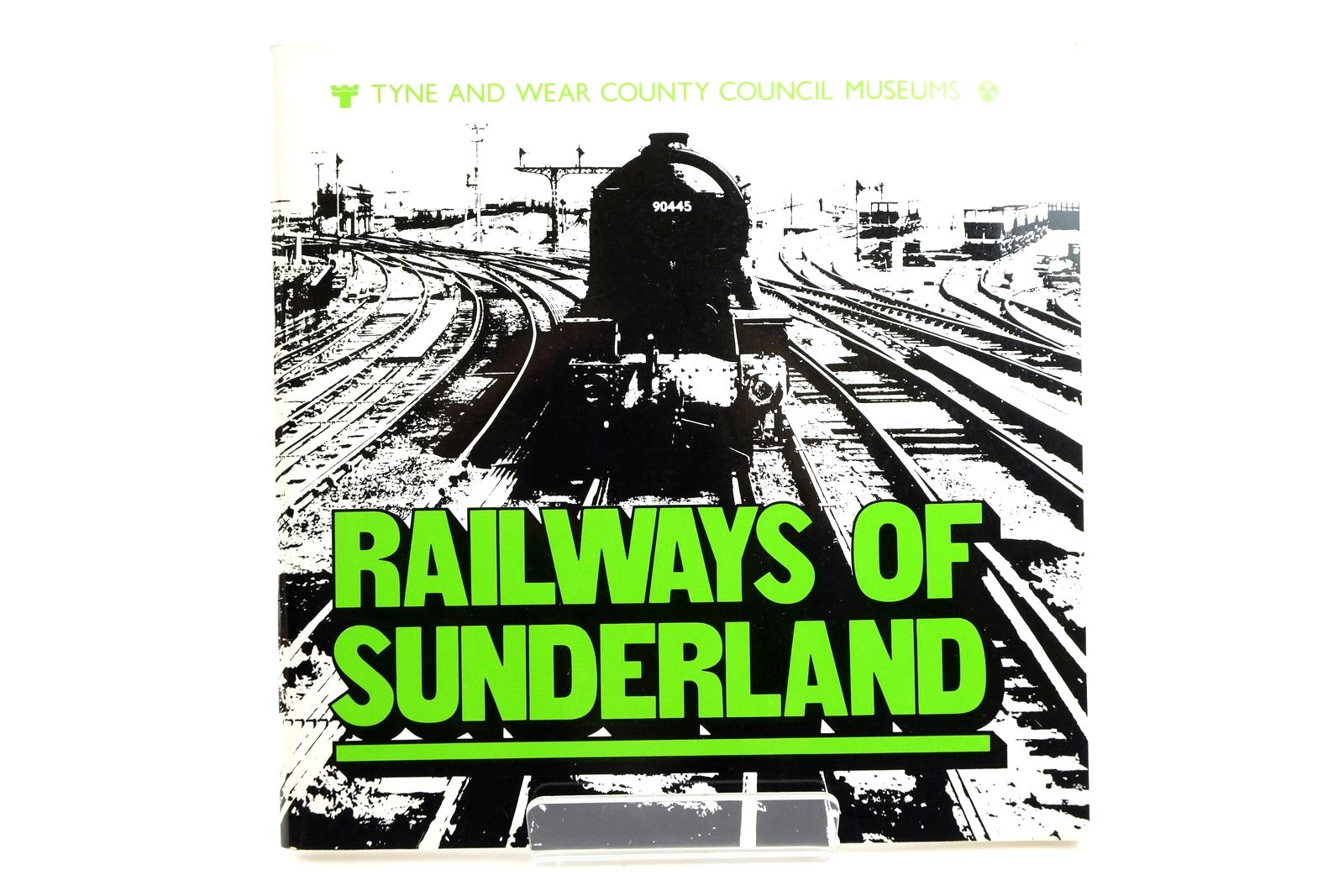 Photo of RAILWAYS OF SUNDERLAND written by Sinclair, Neil T.
