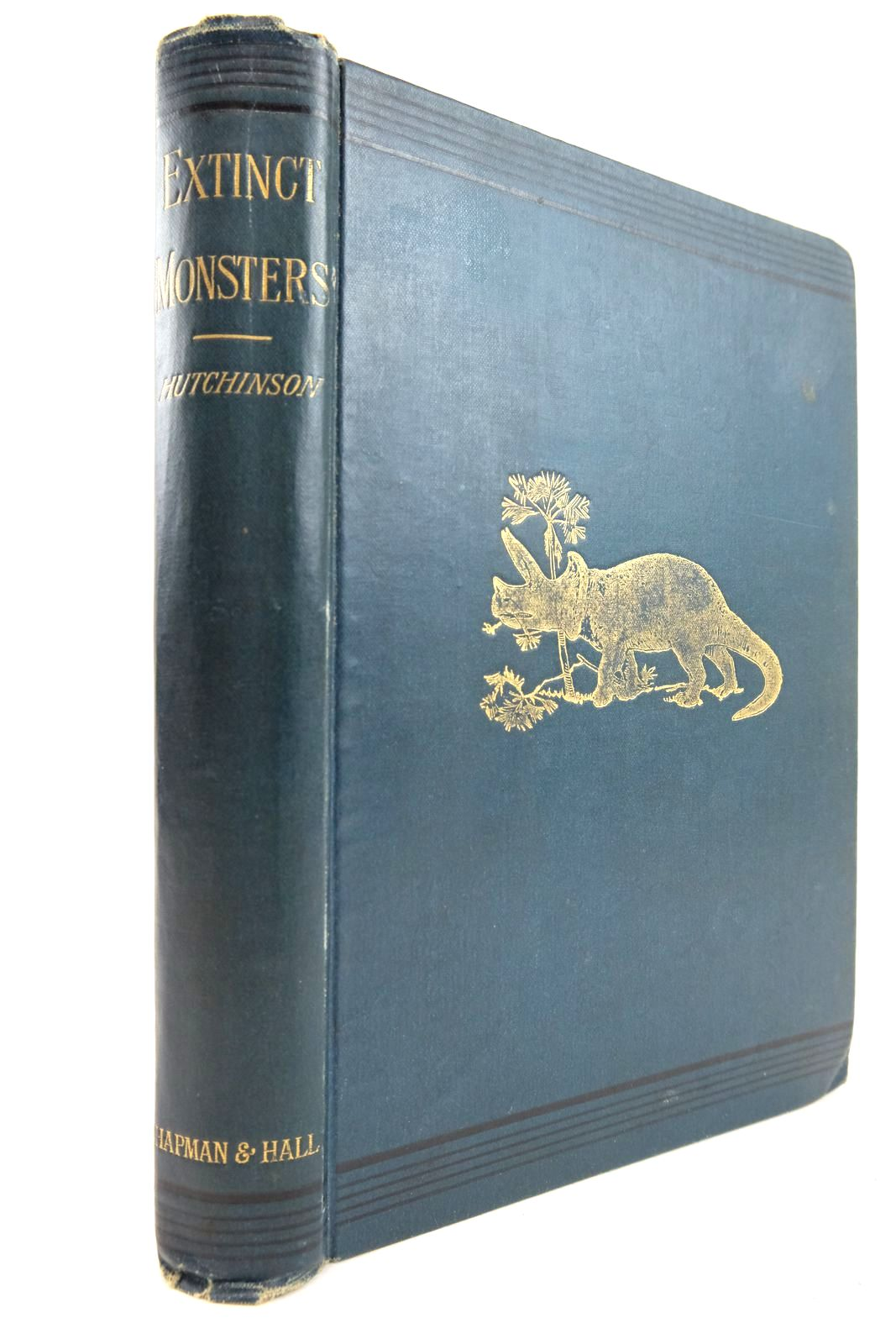 Photo of EXTINCT MONSTERS written by Hutchinson, H.N. illustrated by Smit, J. et al., published by Chapman & Dodd Ltd. (STOCK CODE: 2133150)  for sale by Stella & Rose's Books