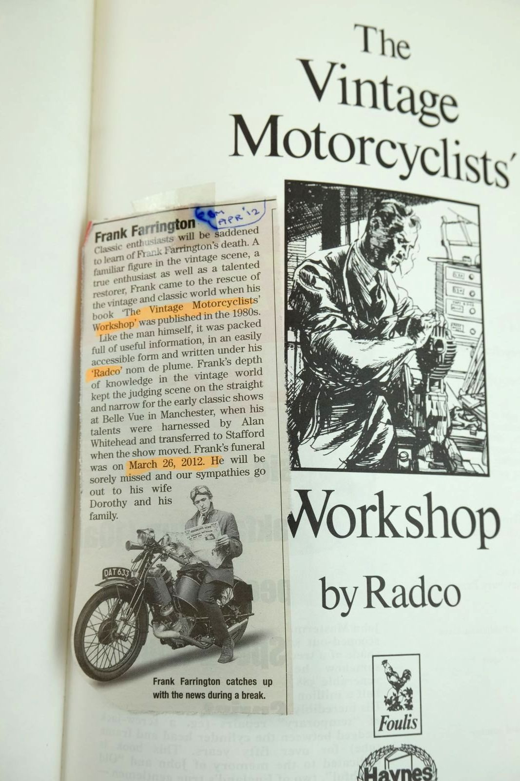 Photo of THE VINTAGE MOTORCYCLISTS' WORKSHOP written by Radco, Farrington, Frank published by Foulis, Haynes (STOCK CODE: 2133207)  for sale by Stella & Rose's Books