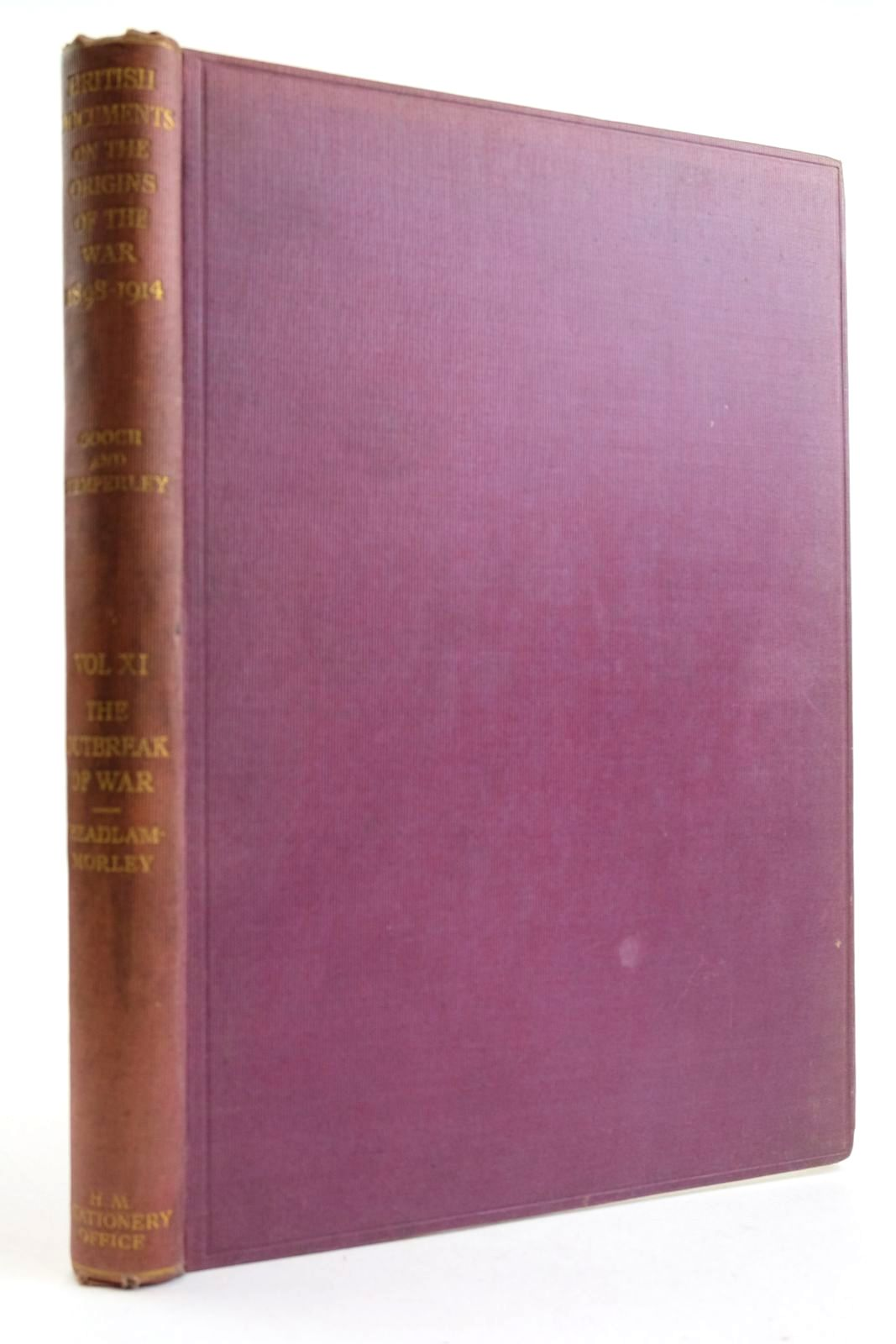 Photo of BRITISH DOCUMENTS ON THE ORIGINS OF WAR 1898-1914 VOL. XI written by Gooch, G.P. Temperley, Harold published by His Majesty's Stationery Office (STOCK CODE: 2133253)  for sale by Stella & Rose's Books