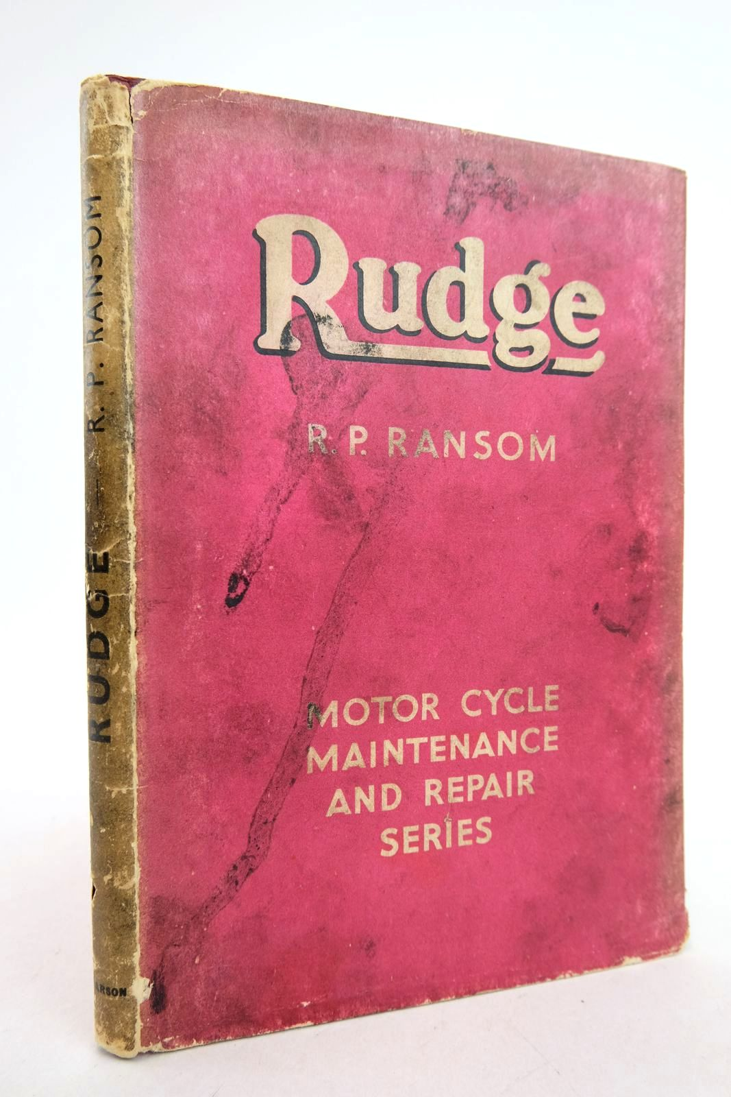 Photo of RUDGE MOTOR CYCLES written by Ransom, R.P. published by C. Arthur Pearson Ltd. (STOCK CODE: 2133277)  for sale by Stella & Rose's Books