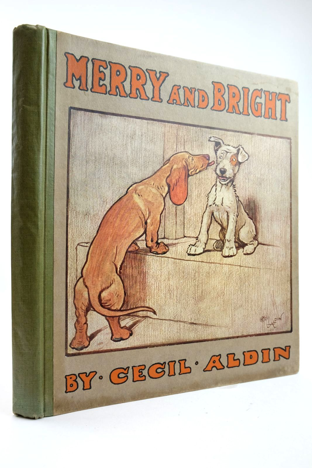 Photo of MERRY AND BRIGHT written by Aldin, Cecil illustrated by Aldin, Cecil published by Henry Frowde, Hodder & Stoughton (STOCK CODE: 2133294)  for sale by Stella & Rose's Books