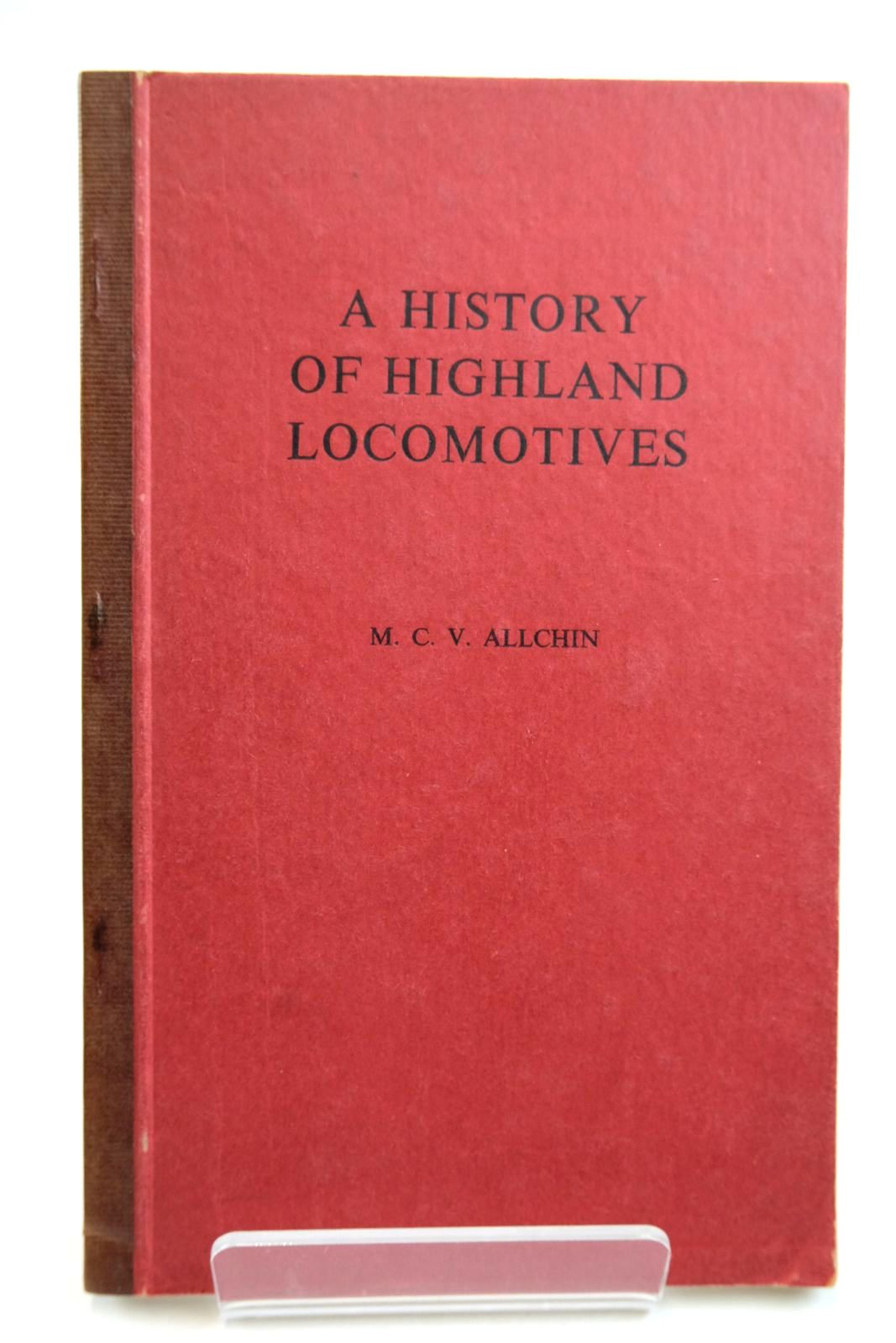 Photo of A HISTORY OF HIGHLAND LOCOMOTIVES- Stock Number: 2133320