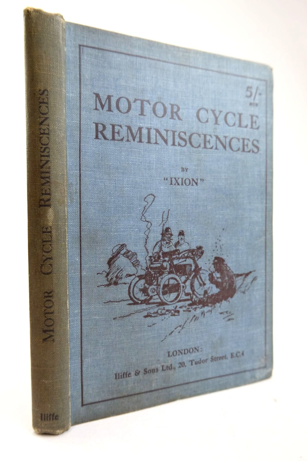 Photo of MOTOR CYCLE REMINISCENCES written by Ixion, published by Iliffe & Sons Limited (STOCK CODE: 2133362)  for sale by Stella & Rose's Books