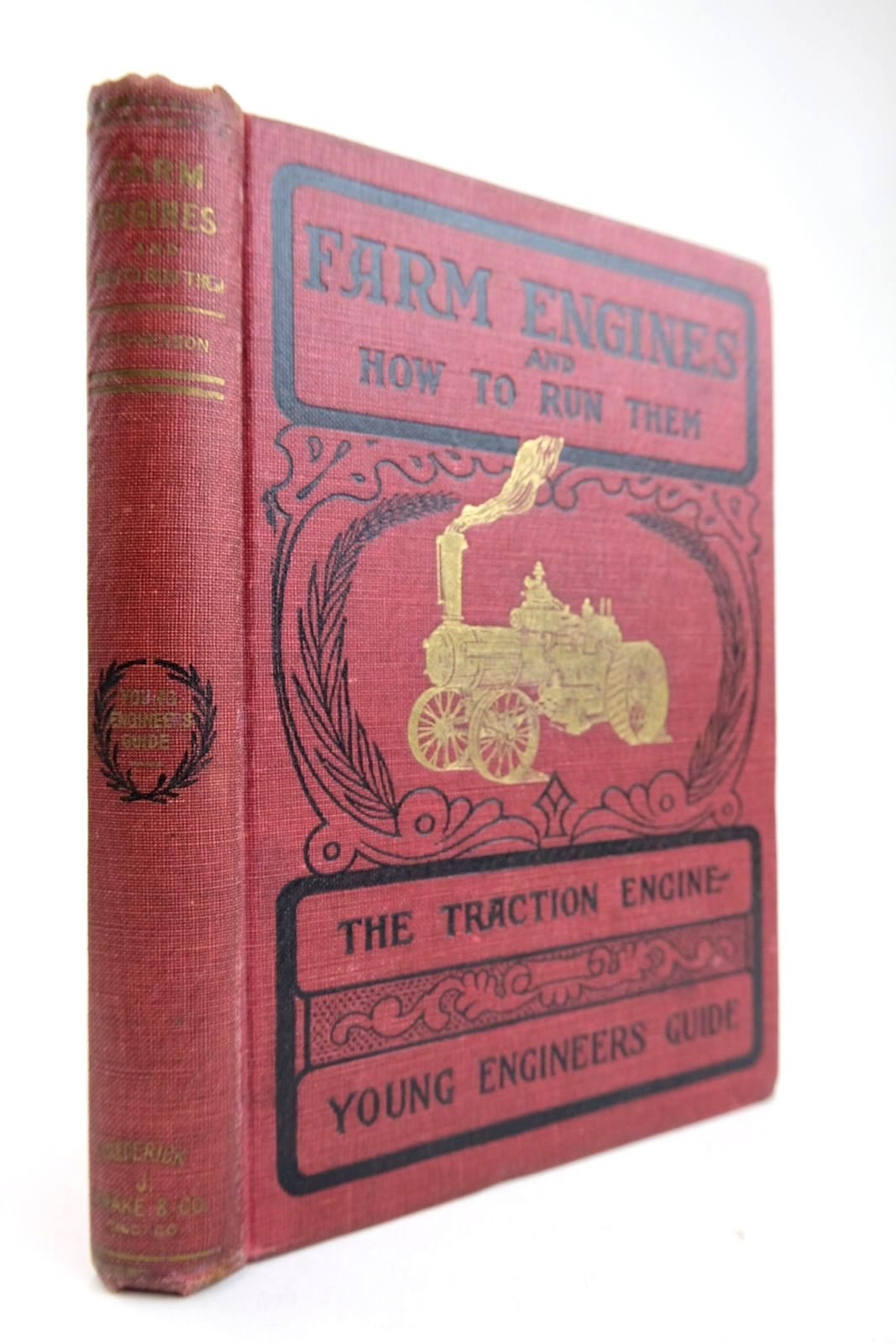 Photo of FARM ENGINES AND HOW TO RUN THEM written by Stephenson, James H. published by Frederick J. Drake & Co. (STOCK CODE: 2133365)  for sale by Stella & Rose's Books