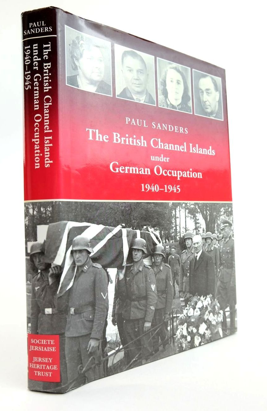 Photo of THE BRITISH CHANNEL ISLANDS UNDER GERMAN OCCUPATION 1940-1945 written by Sanders, Paul published by Jersey Heritage Trust And Societe Jersaise (STOCK CODE: 2133421)  for sale by Stella & Rose's Books