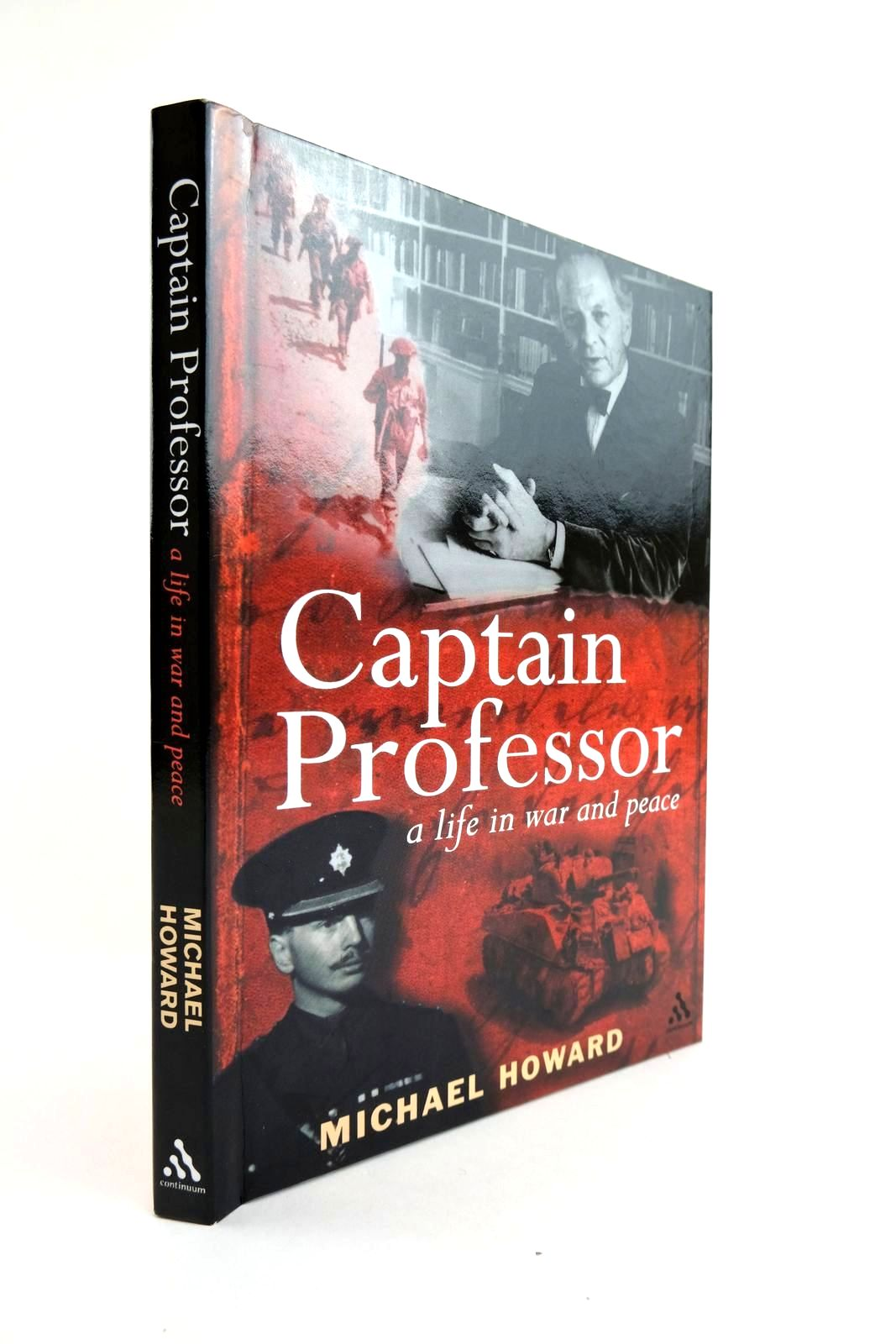Photo of CAPTAIN PROFESSOR A LIFE IN WAR AND PEACE written by Howard, Michael published by Continuum (STOCK CODE: 2133423)  for sale by Stella & Rose's Books