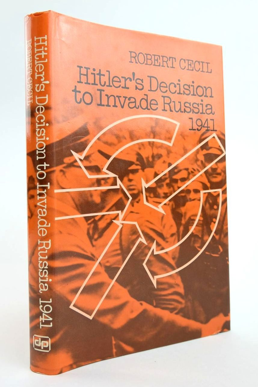 Photo of HITLER'S DECISION TO INVADE RUSSIA 1941 written by Cecil, Robert published by Davis-Poynter (STOCK CODE: 2133424)  for sale by Stella & Rose's Books