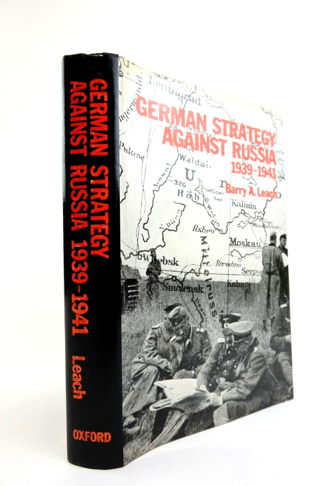 Photo of GERMAN STRATEGY AGAINST RUSSIA 1939-1941 written by Leach, Barry A. published by Oxford University Press (STOCK CODE: 2133426)  for sale by Stella & Rose's Books