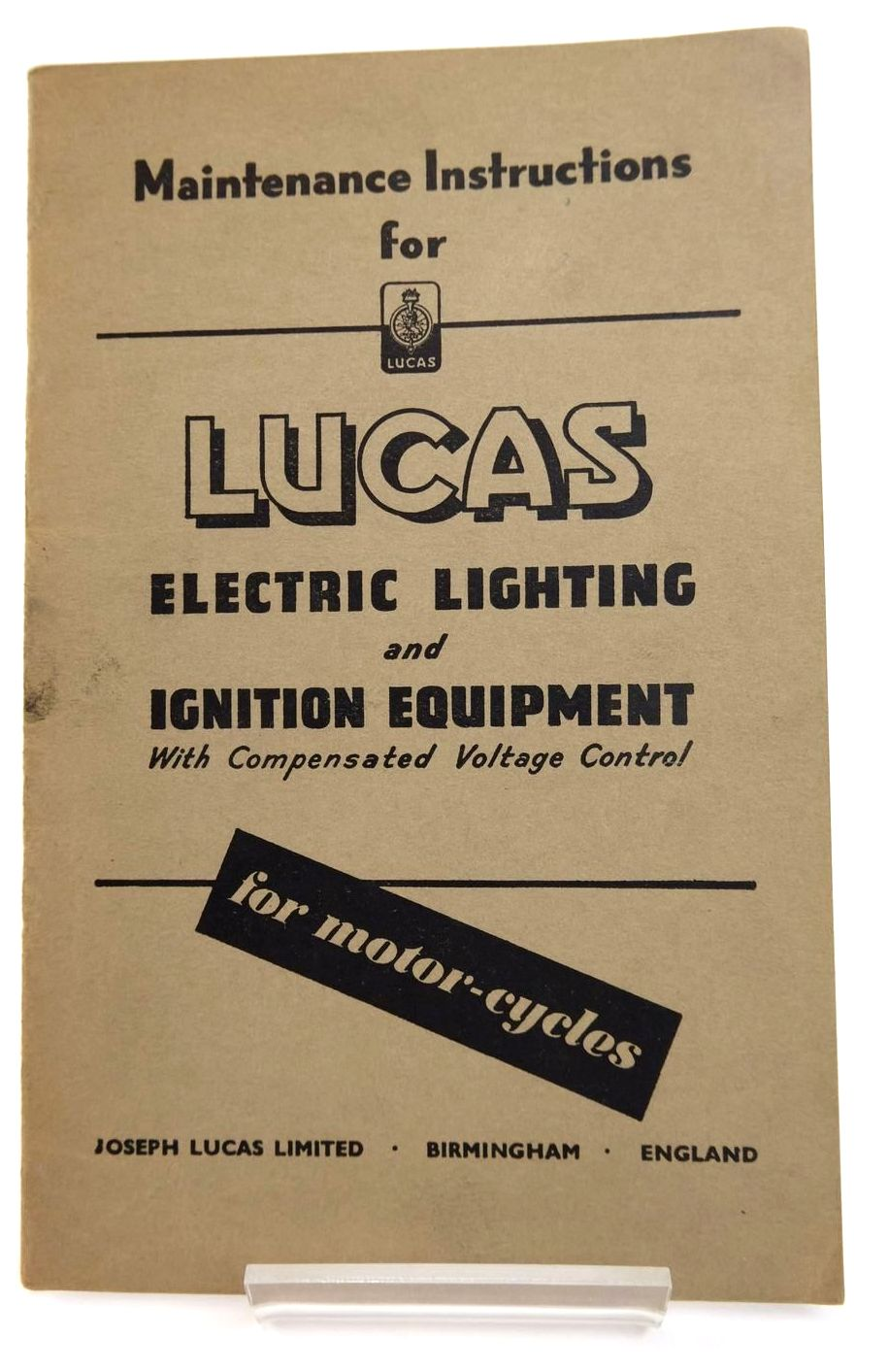 Photo of MAINTENANCE INSTRUCTIONS FOR LUCAS ELECTRIC LIGHTING AND IGNITION EQUIPMENT published by Joseph Lucas Ltd. (STOCK CODE: 2133436)  for sale by Stella & Rose's Books