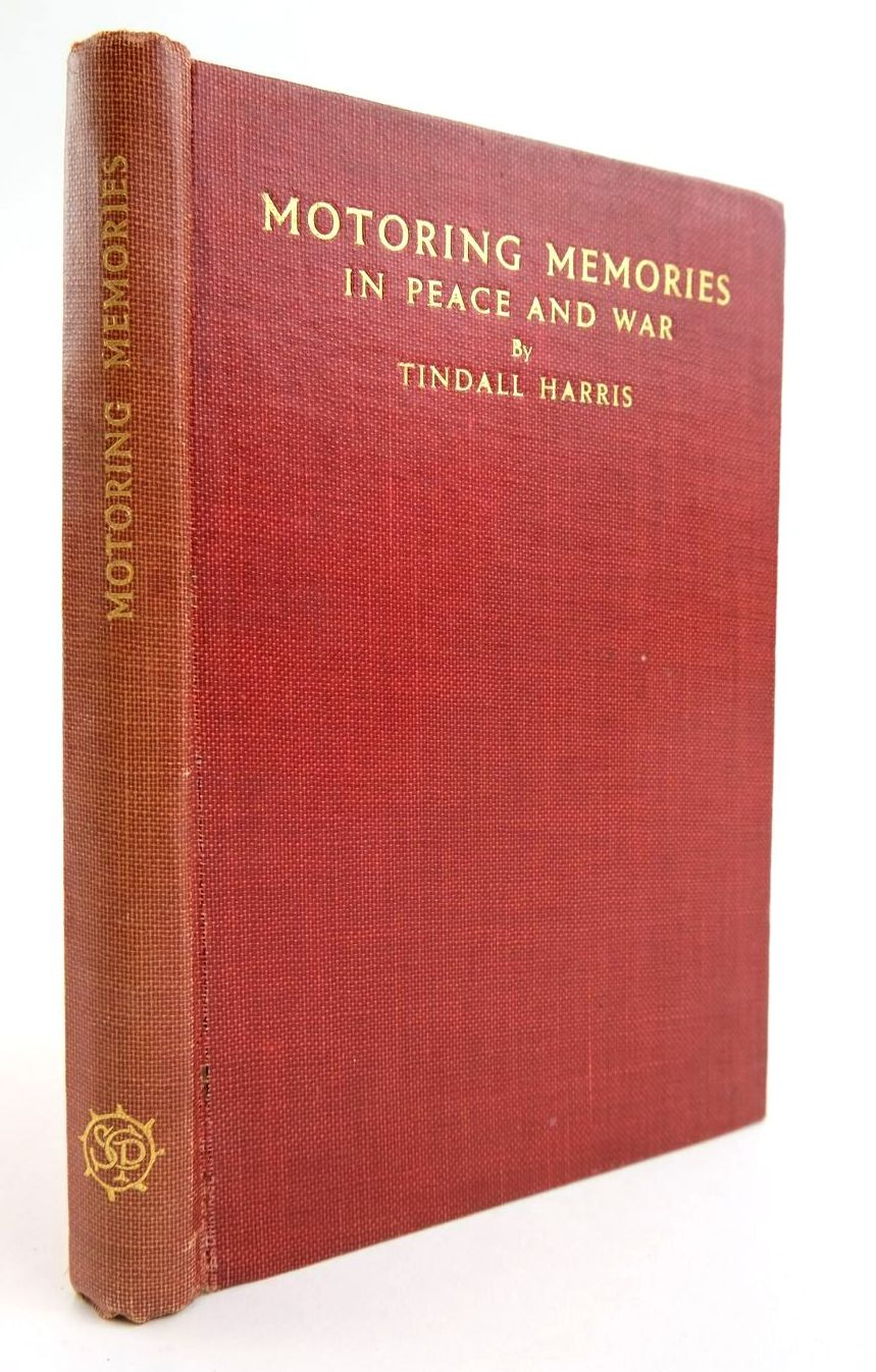 Photo of MOTORING MEMORIES IN PEACE AND WAR written by Harris, Tindall published by St. Catherine Press (STOCK CODE: 2133442)  for sale by Stella & Rose's Books