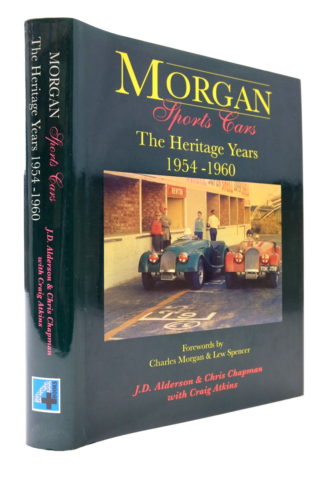 Photo of MORGAN SPORTS CARS THE HERITAGE YEARS 1954 - 1960 written by Alderson, J.D. Chapman, Chris Atkins, Craig Morgan, Charles Spencer, Lew published by Plus Four Books (STOCK CODE: 2133447)  for sale by Stella & Rose's Books