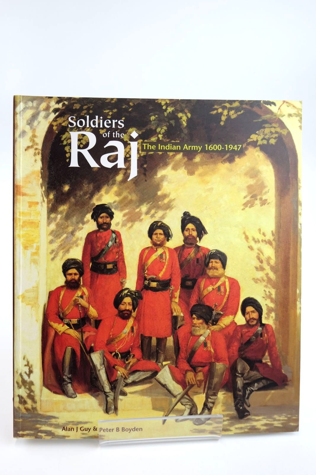 Photo of SOLDIERS OF THE RAJ written by Guy, Alan J.